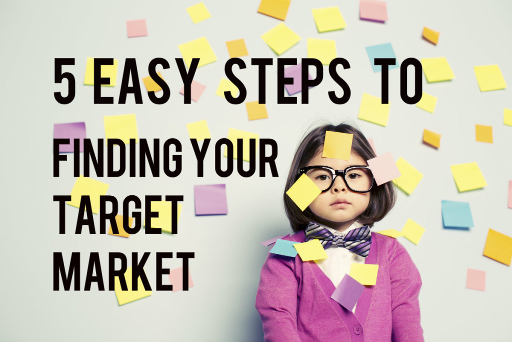 5-easy-steps-to-finding-your-target-market